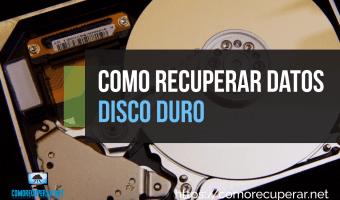 Como recuperar datos de un disco duro