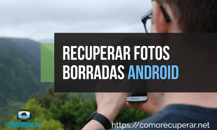 recuperar-fotos-borradas-android